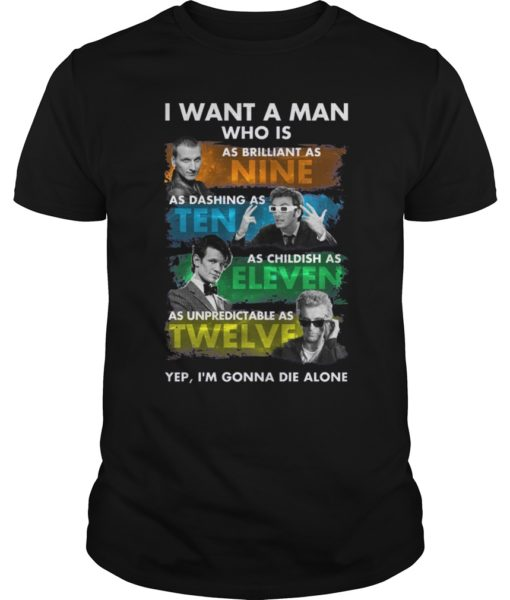 I Want A Man Doctor Who Shirt