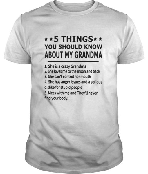 5 Things You Should Know About My Grandma Shirt